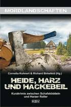 Heide, Harz und Hackebeil